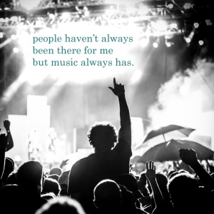 quote-music-always-there-for-me