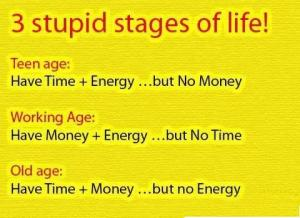 stupid+ages+ofl+ife