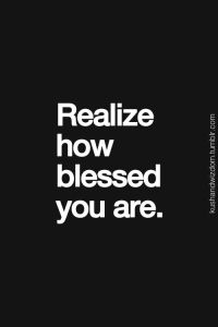 how blessed you are