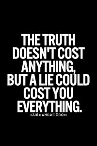 lie can cost everything